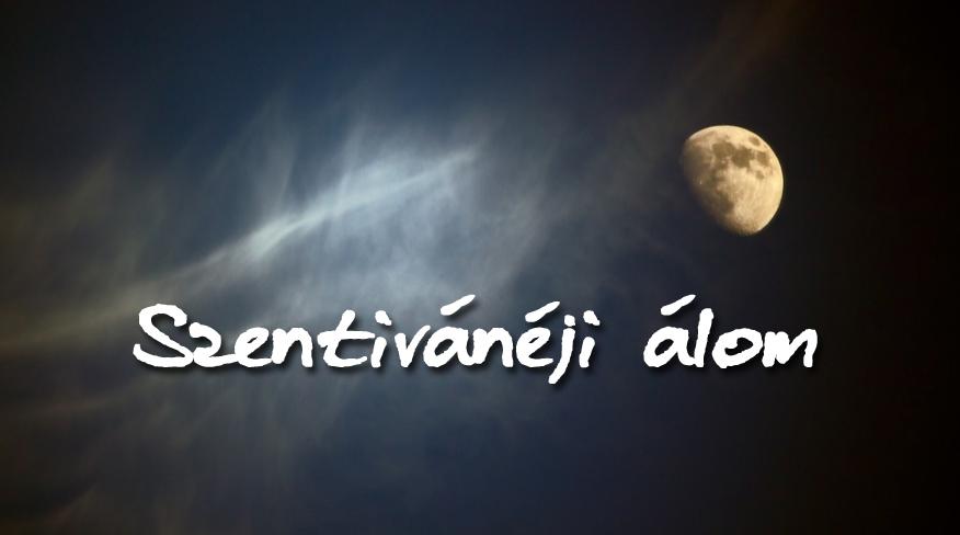Szentivánéji álom